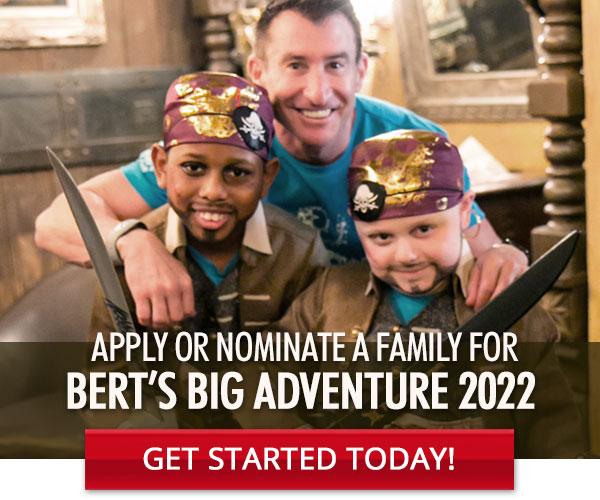 Apply For Bert's Big Adventure 2022!
